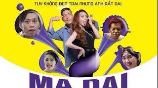 Hài Hoài Linh, Thái Hòa, Ngân Khánh, Hari Won | MA DAI | Phim Chiếu Rạp 2017