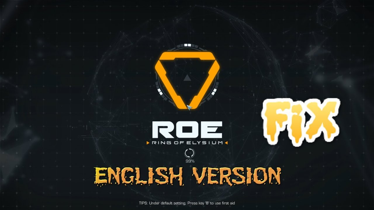 (FiX) Install and play ROE Ring of Elysium Europa English ANYWHERE(NO  SPOOFING)