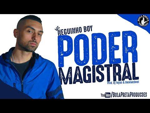 Mc Neguinho Boy - Poder Magistral (prod. Dj Fepas & BaseMcBeat) [BOLA PRETA PRODUÇÕES] #2018