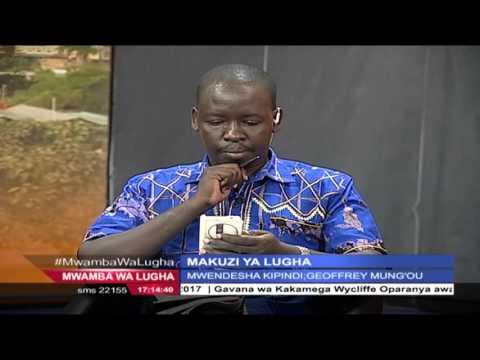 MWAMBA WA LUGHA: Makuzi ya Kiswahili na Geoffrey Mung'ou 26TH March 2016 Pt 1