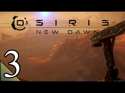 Osiris New Dawn (S2) 3:  Carbon Close to Spawn Point!  Let's Play Osiris New Dawn Gameplay