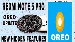 REDMI NOTE 5 PRO OREO UPDATE FEATURES | NOTE 5 PRO OREO FEATURES IN HINDI