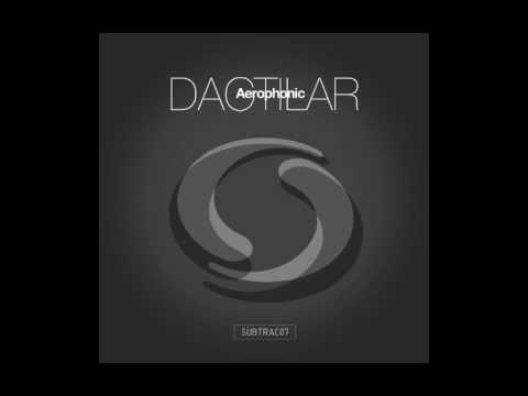 Dactilar - Aerophonic (Gorje Hewek & Izhevski remix) [subtract music]