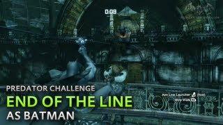 Batman: Arkham City - End of the Line [as Batman] - Predator Challenge