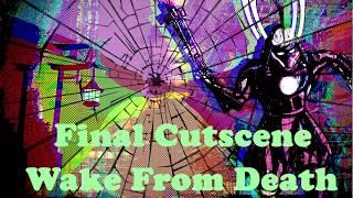 Final Cutscene