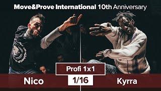 Kyrra vs. Nico | 1/16 | Profi 1x1 @ Move&Prove «10th Anniversary»