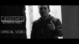 Disstres - Bir Papatya Misali (Official Video)