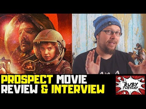 PROSPECT | UK Movie Review | 2019 - Pedro Pascal | Director Interview Chris Caldwell & Zeek Earl