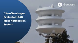 """City of Muskogee Evaluates LRAD Mass Notification System"""