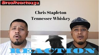 FIRST TIME HEARING | Chris Stapleton - Tennessee Whiskey | REACTION