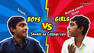 Boys vs Girls Shades of College Life