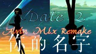 你的名字 君の名は - Date2 デート2 (ABSJTE Music Remake #2)