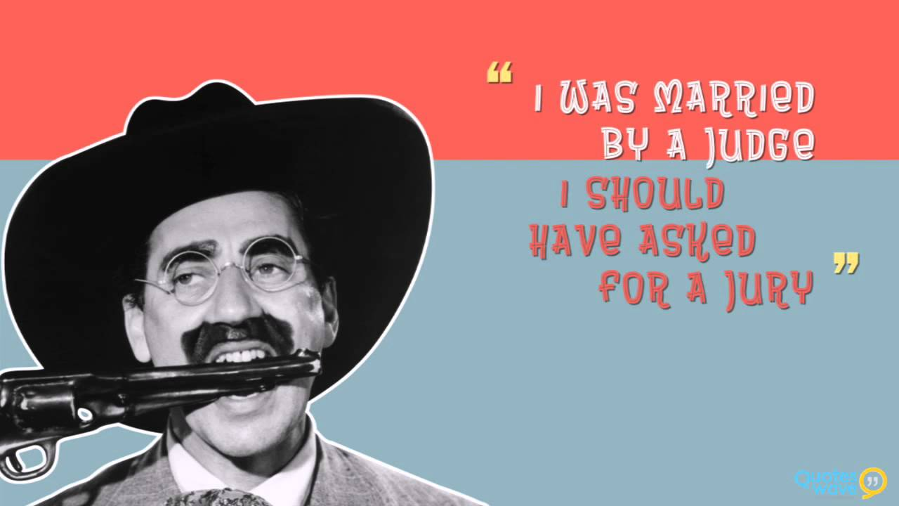 Groucho Marx Quotes Groucho Marx Quotes   YouTube Groucho Marx Quotes