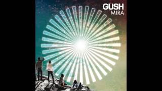 GUSH - WE