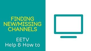Finding new and missing Freeview channels - EE TV