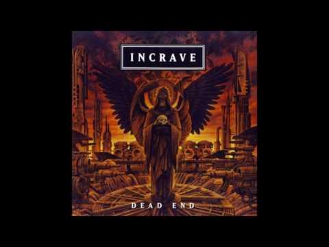 Incrave - Dead End {Full Album}