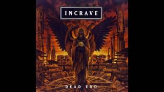 Watch Incrave Dead End video