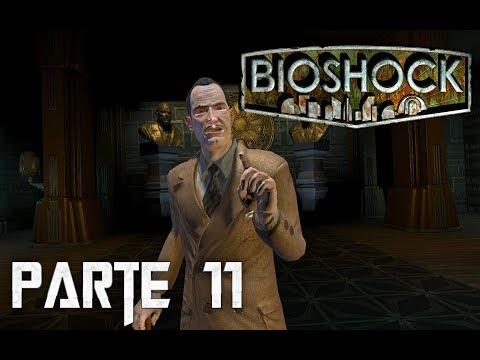 Bioshock - Parte 11 - El hombre elige , el esclavo obedece
