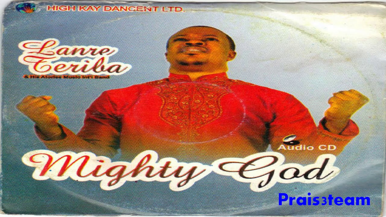 Download Lanre Teriba - Mighty God