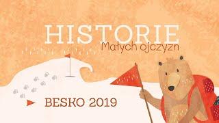 HISTORIE MAŁYCH OJCZYZN #5 | Besko | Warsztaty historyczno – filmowe