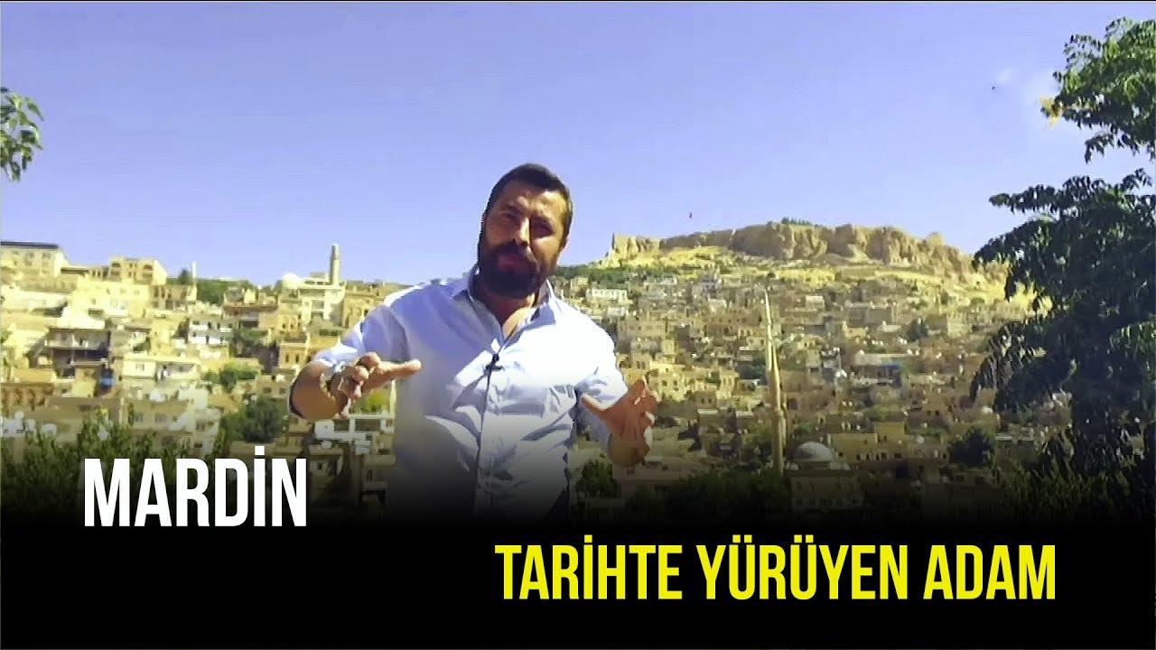 Tarihte Yürüyen Adam | Mardin | 17 Ağustos 2019