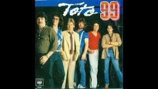 Toto - 99 (1979 Single Version) HQ