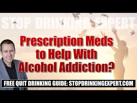 Prescription Meds to Help With Alcohol Addiction?