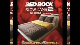 love Bedroom Mixtape [Slow Jams Songs] DJ SIMBA-DzissEnts