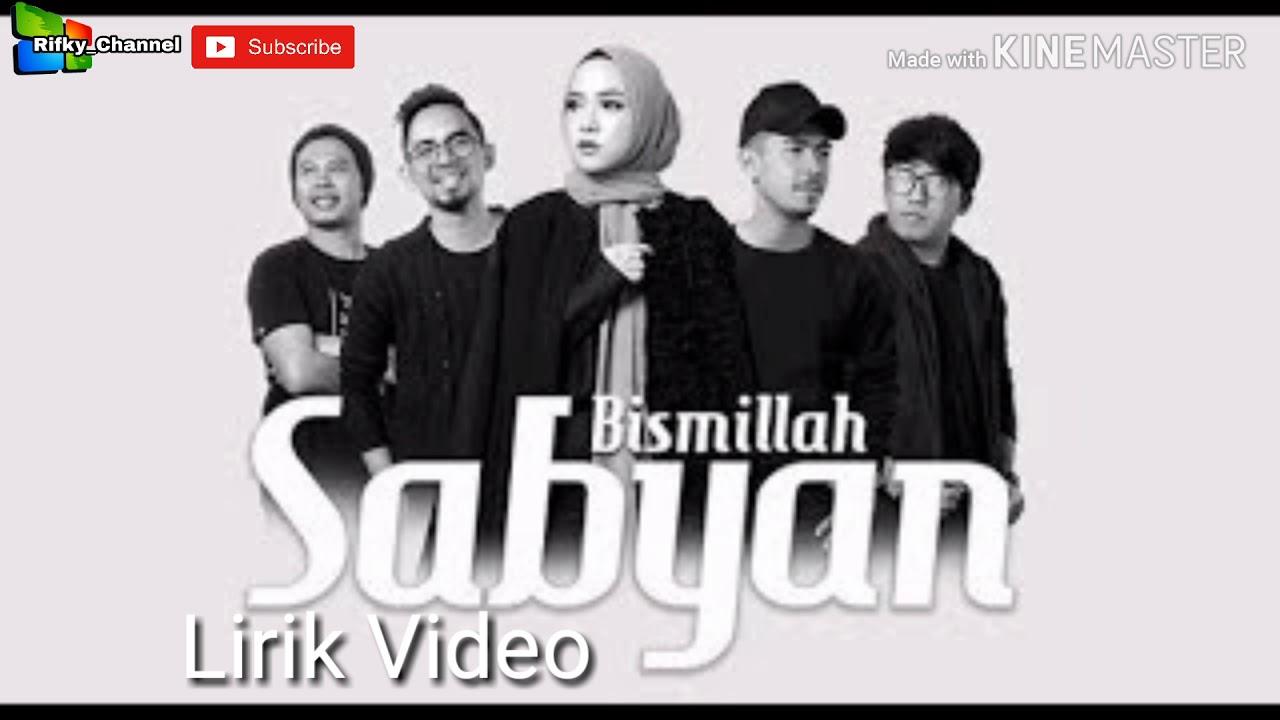 Download Sabyan - Bismillah lirik video
