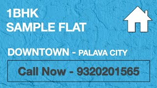 1BHK Downtown Palava City with Master Bedroom | Sample flat