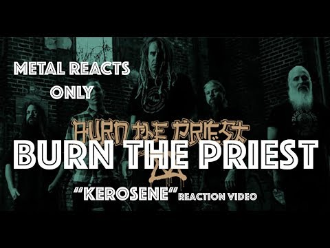 "LAMB OF GOD (Burn the Priest) ""Kerosene"" Reaction Video 