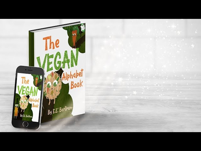 The Vegan Alphabet Book. By E.E. Bertram (Picture Book Sample)