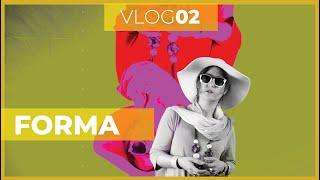 Vlog02 - Forma | Clou