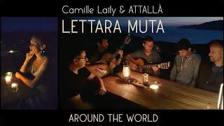 Around the World #14 Corse - Lettara Muta (ft. Attallà)