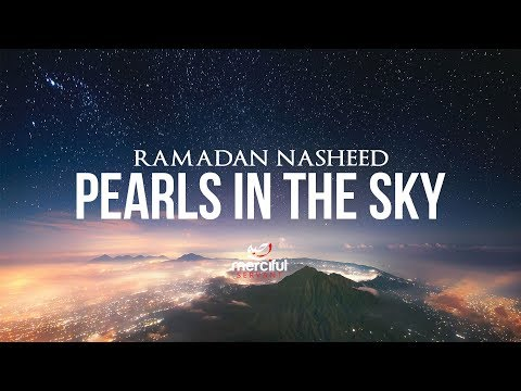 Pearls in the Sky (Ramadan Nasheed)