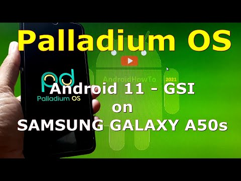 Palladium OS Android 11 for Samsung Galaxy A50s - GSI ROM