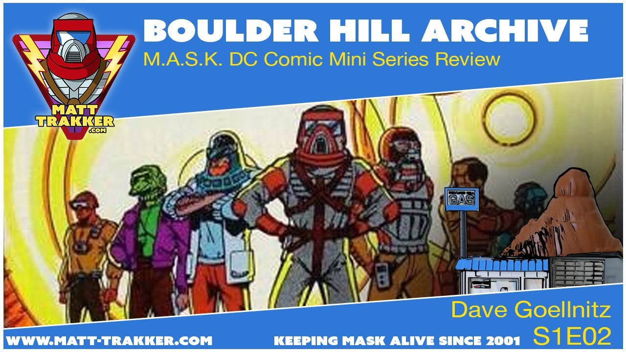 Bolder Hill Archive: M.A.S.K. DC Comic Mini Series Review - S1E02