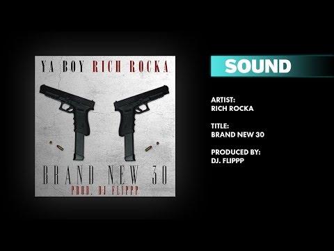 Ya Boy (Rich Rocka) - Brand New 30