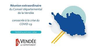 Réunion Extraordinaire Du Conseil Départemental De La Vendée Consacrée à La Crise Du Covid-19