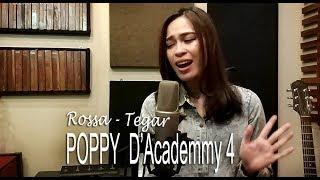 Video Rossa - Tegar Cover by Poppy DA4 & Ipul download MP3, 3GP, MP4, WEBM, AVI, FLV November 2018
