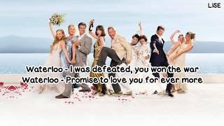 "Cast of Mamma Mia the Movie - Waterloo (From ""Mamma Mia!"") [Lyrics Video]"