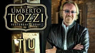 Umberto Tozzi - Tu -