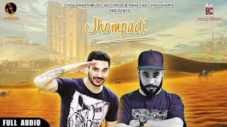 Jhompadi (Full Audio) Original Version   Kamal choudhary ft. Nrs optimistix   New Rajasthani song