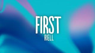 RIELL - First (Lyrics)