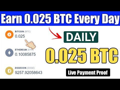 Best Bitcoin Earning Website Earn 0.025 BTC Every Day - LIVE PAYMENT PROOF