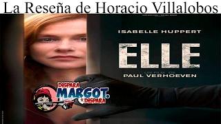 Elle La Reseña De Horacio Villalobos