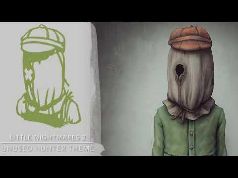 Little Nightmares 2 Unused Hunter's Theme