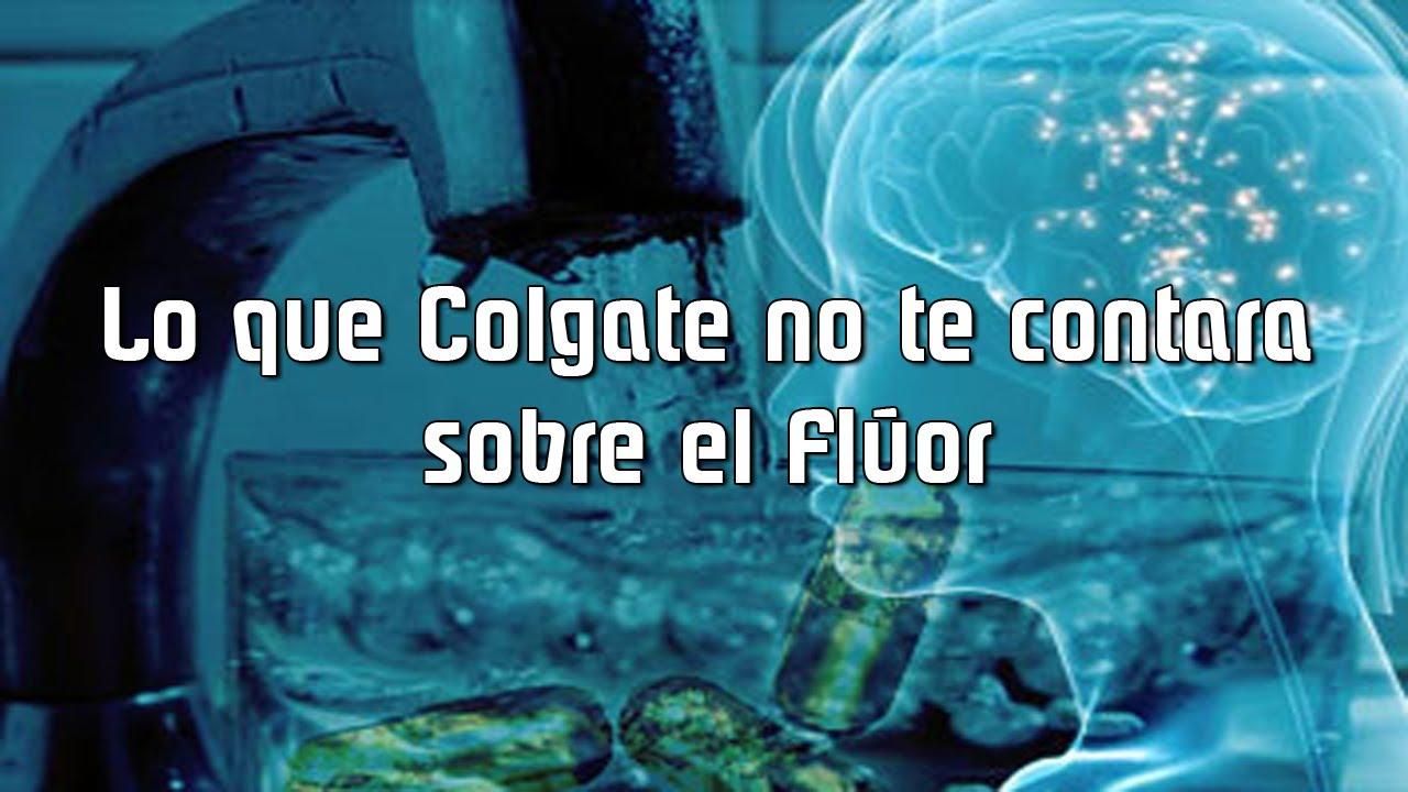 Lo que Colgate no te cuenta sobre el Flúor. (Proyecto Secreto De Eugenesia Global)