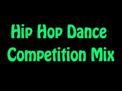 Hip Hop Competition Mix