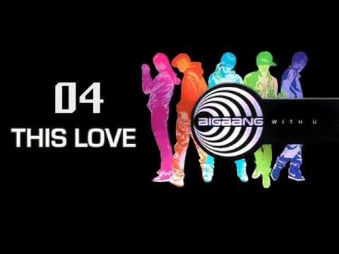 Big Bang - This Love